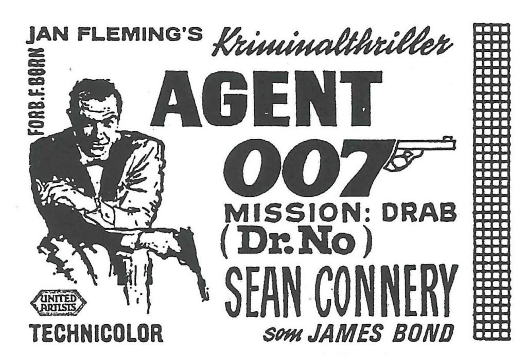 """""""Agent 007 mission: drab"""" (1962) - oprindelig dansk 33mm annoncekliché"""