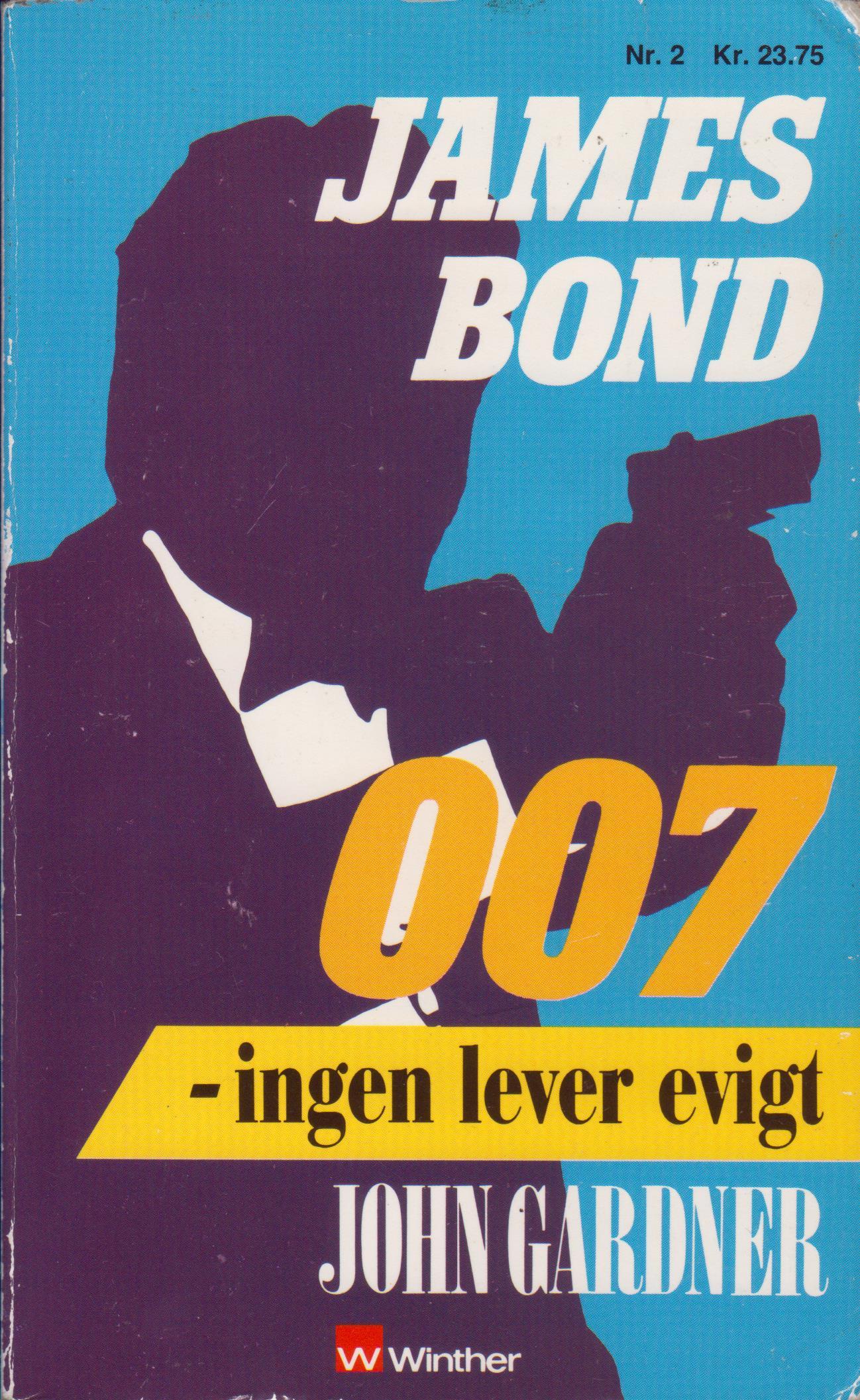 John Gardner Ingen lever evigt (1990)